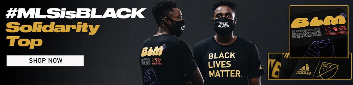 #MLSisBLACK Solidarity Top | BLACK LIVES MATTER | SHOP NOW
