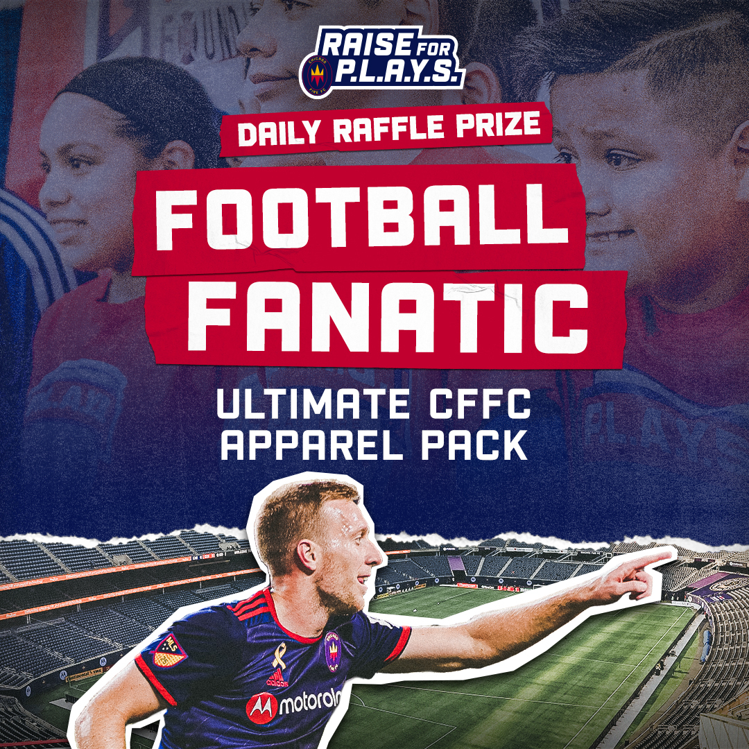 RAISE FOR P.L.A.Y.S. DAILY RAFFLE PRIZE | FOOTBALL FANATIC - ULTIMATE CFFC APPAREL PACK
