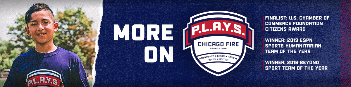 MORE ON P.L.A.Y.S. | CHICAGO FIRE FOUNDATION