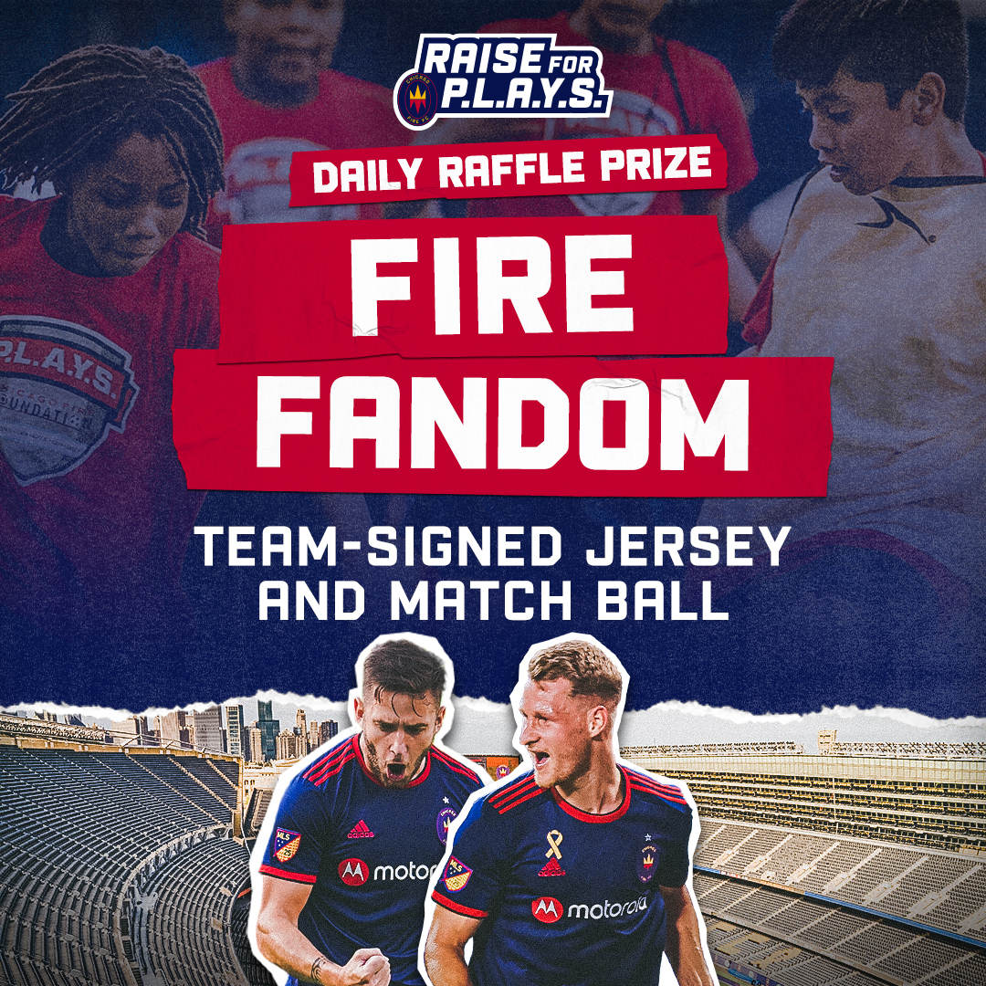 RAISE FOR P.L.A.Y.S. DAILY RAFFLE PRIZE | FIRE FANDOM - TEAM-SIGNED JERSEY AND MATCH BALL