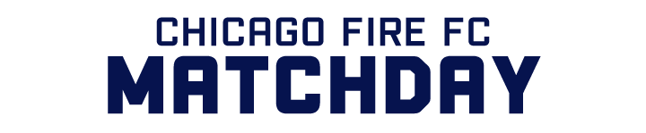 CHICAGO FIRE FC   MATCHDAY