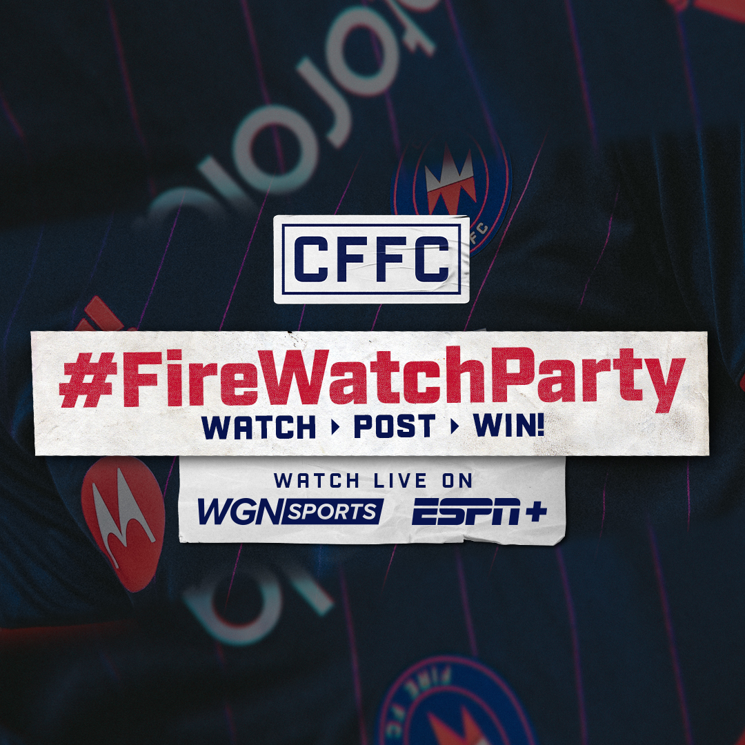 CFFC #FireWatchParty - WATCH > POST > WIN! | WATCH LIVE ON WGN SPORTS AND ESPN+